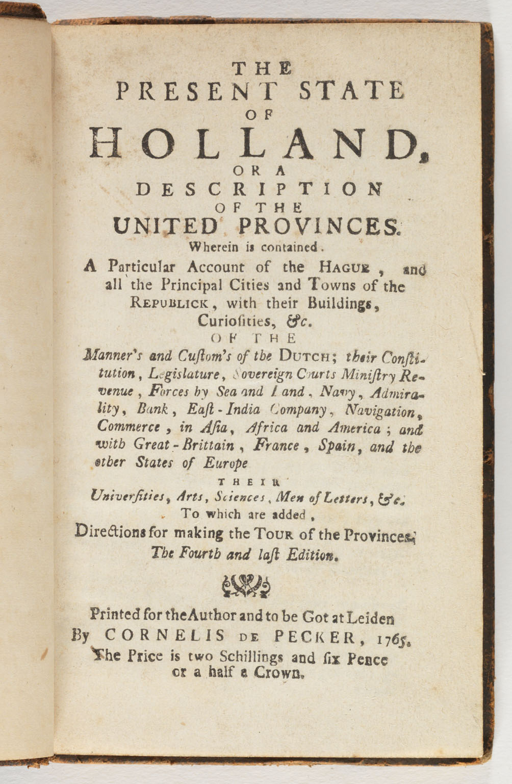 The present state of Holland, or, A description of the United Provinces